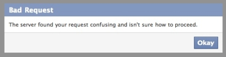 Facebook error message that says Bad Request. The server found your request confusing and isn't sure how to proceed.